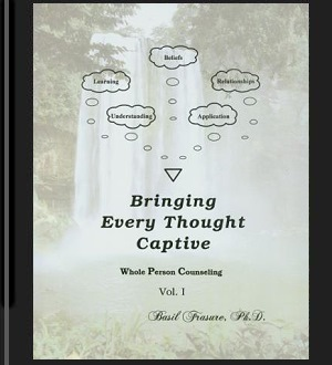 Bringing Every Thought Captive, Vol. I - book